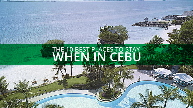 The 10 Best Places to Stay When in Cebu