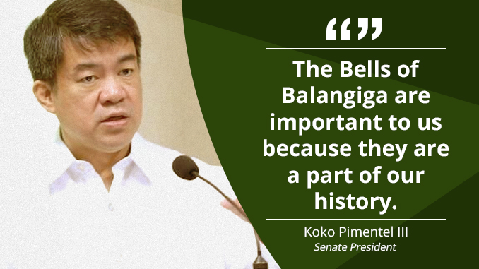 We Support President Duterte's Call for the Return of the Bells of Balangiga – PIMENTEL