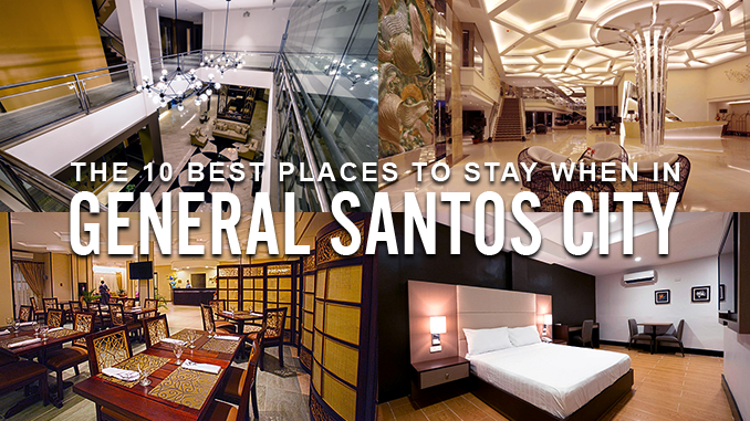 The 10 Best Places to Stay When in General Santos City