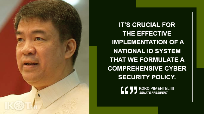 ASSESS CYBER SECURITY POLICY VIS-A-VIS NATIONAL ID SYSTEM – PIMENTEL