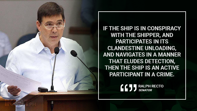 DESTROY SHIPS THAT SMUGGLE GOODS, TOO – RECTO