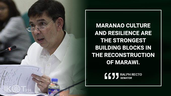 MARANAOS SHOULD BE AT THE FOREFRONT OF REBUILDING MARAWI – RECTO
