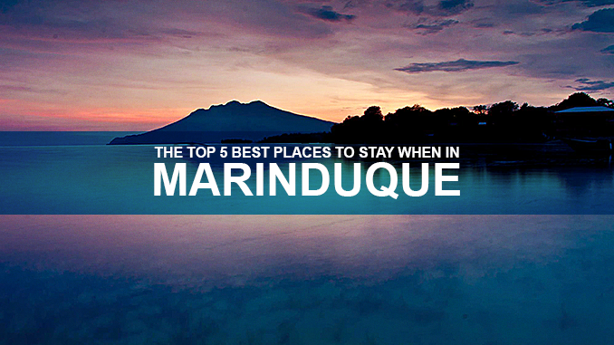 THE TOP 5 BEST PLACES TO STAY WHEN IN MARINDUQUE