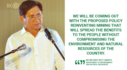 DENR TO COME OUT WITH POLICY REINVENTING THE MINING SECTOR – CIMATU