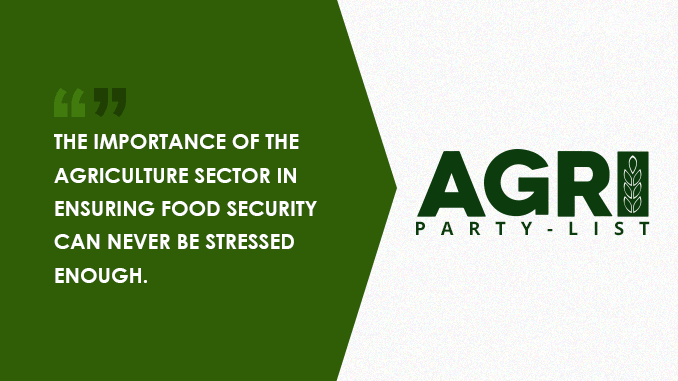 POUR MORE FUNDS INTO AGRICULTURE — AGRI PARTY-LIST