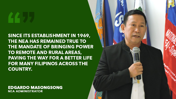 NEA REMAINS TRUE TO MANDATE OF BRINGING POWER TO REMOTE AREAS -MASONGSONG
