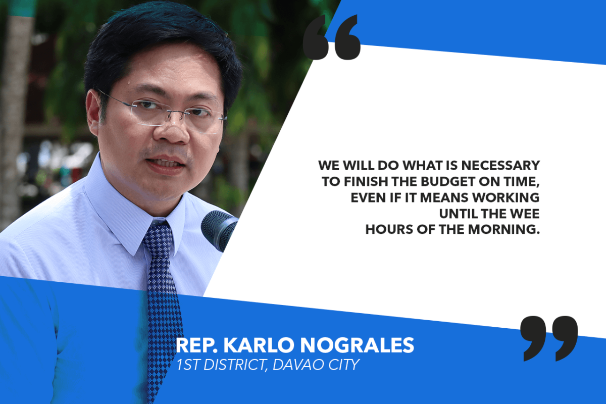 HOUSE TO WORK OVERTIME TO SCRUTINIZE, PASS NATIONAL BUDGET — NOGRALES