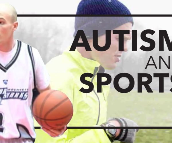 AUTISM AND THE POWER OF SPORTS