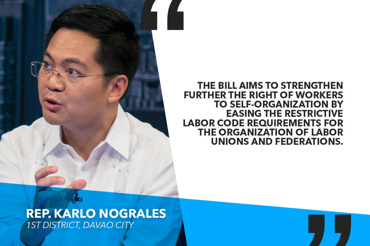 HOUSE APPROVES BILL SIMPLIFYING LABOR UNION REGISTRATION – NOGRALES