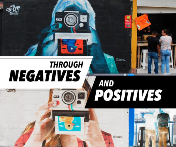 NEGATIVE ART FOR POSITIVE CHANGE
