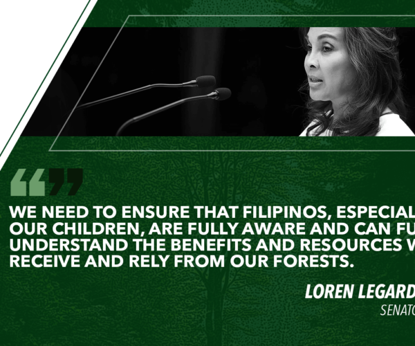 EDUCATE MORE ON VITAL ROLE FORESTS PLAY IN SUSTAINABLE DEV'T – LEGARDA