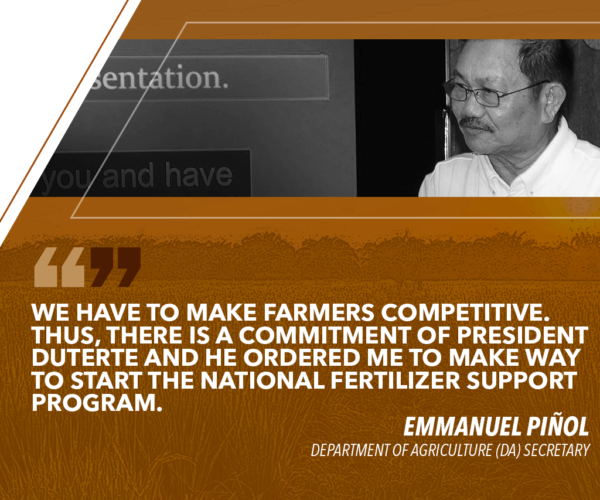 DA TO UNVEIL NATIONAL FERTILIZER SUPPORT PROGRAM – PIÑOL