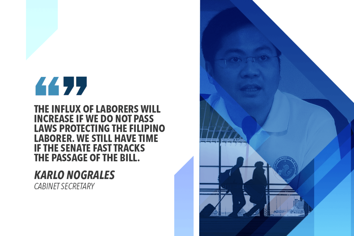 SENATE SHOULD PRIORITIZE BILL REGULATING FOREIGN WORKERS – NOGRALES