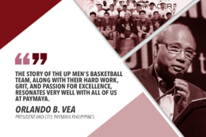 PAYMAYA BACKS UAAP SEASON 82 CAMPAIGN OF UP FIGHTING MAROONS