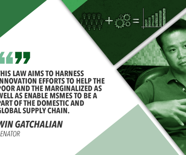 PHILIPPINE INNOVATION LAW TO BENEFIT THE POOREST OF THE POOR – GATCHALIAN