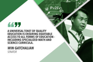 CREATE MATH, SCIENCE HIGH SCHOOLS IN EVERY PROVINCE – GATCHALIAN