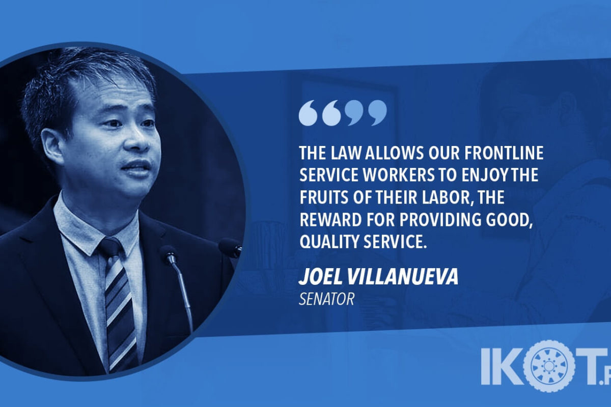 SIGNING OF SERVICE CHARGE LAW ENDS 40-YEAR STRUGGLE OF HOSPITALITY WORKERS – VILLANUEVA