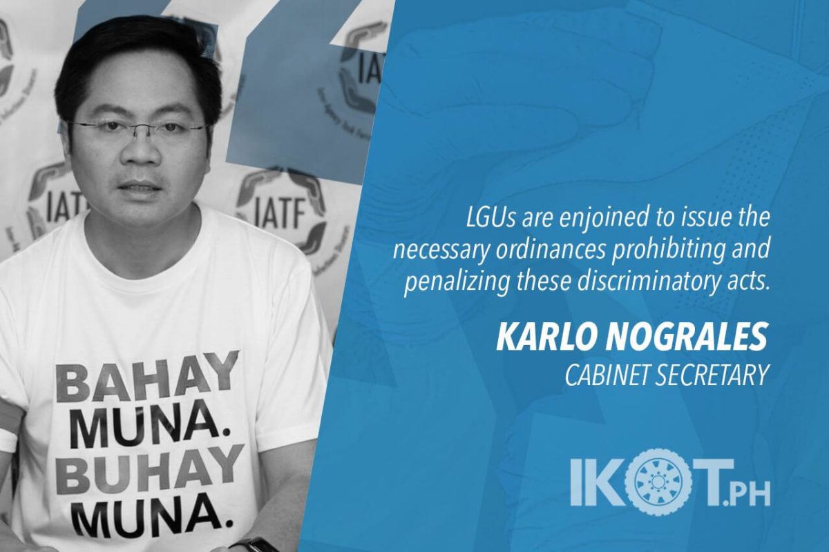 DISCRIMINATION OF COVID-19 PATIENTS, FRONTLINERS TO BE PENALIZED — NOGRALES