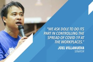 VILLANUEVA TO DOLE: INTENSIFY CONDUCT OF WORKPLACE INSPECTIONS