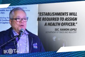 DTI, DOLE, DOH TO ISSUE NEW PROTOCOL IN WORKPLACES – LOPEZ